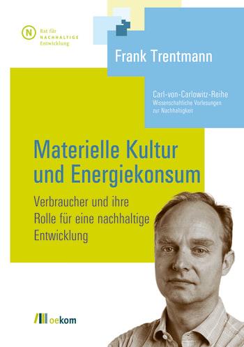 Materielle Kultur und Energiekonsum