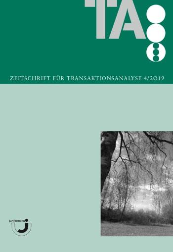 Zeitschrift für Transaktionsanalyse 4/2019