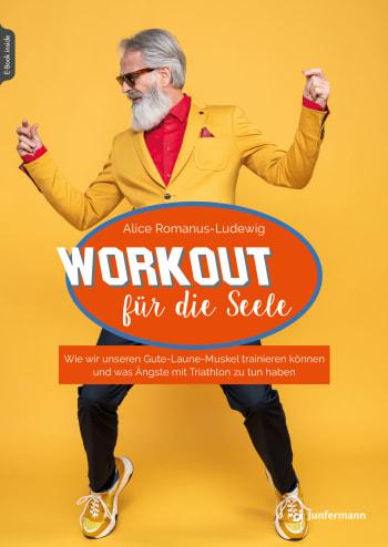 Workout für die Seele