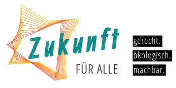 Image: Zukunft für Alle – gerecht. ökologisch. machbar.