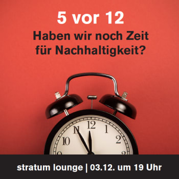 Image: 5 vor 12 – Haben wir noch Zeit für Nachhaltigkeit?