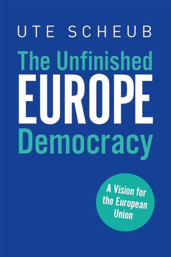 Europe – The Unfinished Democracy