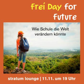 Image: Virtuell & vor Ort: Frei Day for Future – Wie Schule die Welt verändern könnte