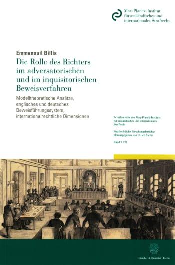 Cover: Die Rolle des Richters im adversatorischen und im inquisitorischen Beweisverfahren