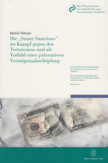 Cover: Die »Smart Sanctions« im Kampf gegen den Terrorismus und als Vorbild einer präventiven Vermögensabschöpfung