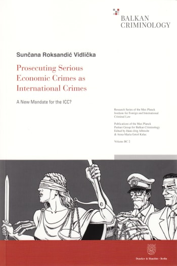 Cover: Prosecuting Serious Economic Crimes as International Crimes
