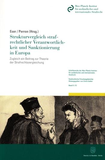 Cover: Strukturvergleich strafrechtlicher Verantwortlichkeit und Sanktionierung in Europa