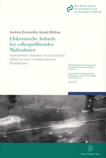 Cover: Elektronische Aufsicht bei vollzugsöffnenden Maßnahmen