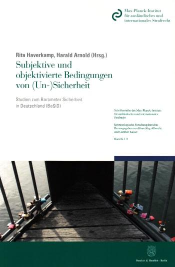 Cover: Subjektive und objektivierte Bedingungen von (Un-)Sicherheit
