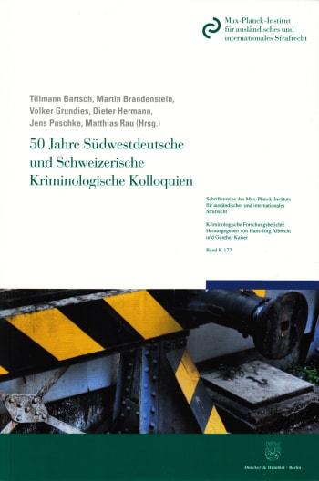 Cover: 50 Jahre Südwestdeutsche und Schweizerische Kriminologische Kolloquien