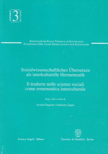 Cover: Sozialwissenschaftliches Übersetzen als interkulturelle Hermeneutik / Il tradurre nelle scienze sociali come ermeneutica interculturale