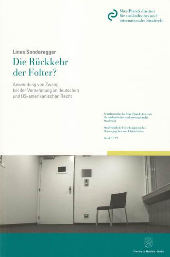 Cover: Die Rückkehr der Folter?