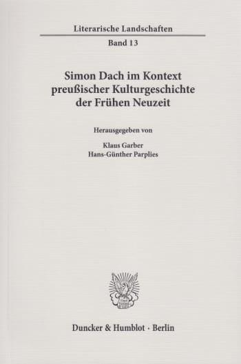 Cover: Simon Dach im Kontext preußischer Kulturgeschichte der Frühen Neuzeit