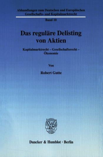 Cover: Das reguläre Delisting von Aktien