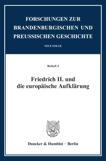 Cover: Friedrich II. und die europäische Aufklärung