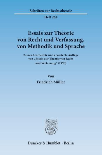Cover: Essais zur Theorie von Recht und Verfassung, von Methodik und Sprache