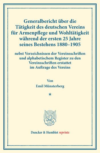 Cover: Generalbericht über die Tätigkeit des deutschen Vereins für Armenpflege und Wohltätigkeit während der ersten 25 Jahre seines Bestehens 1880–1905