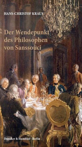 Cover: Der Wendepunkt des Philosophen von Sanssouci