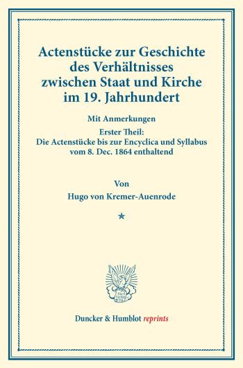 Cover: Actenstücke zur Geschichte des Verhältnisses zwischen Staat und Kirche im 19. Jahrhundert