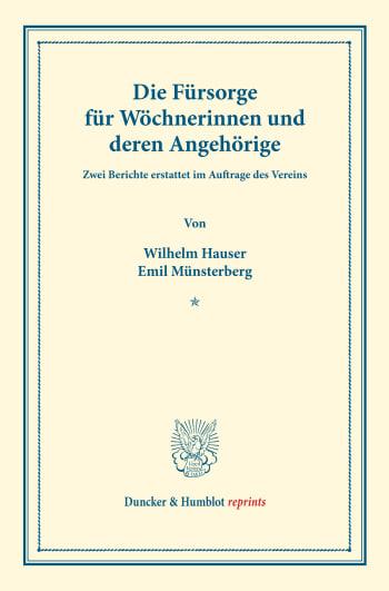 Cover: Die Fürsorge für Wöchnerinnen und deren Angehörige