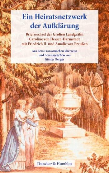 Cover: Ein Heiratsnetzwerk der Aufklärung