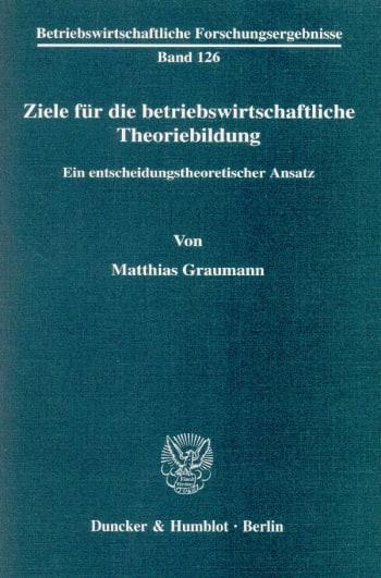 Cover: Ziele für die betriebswirtschaftliche Theoriebildung