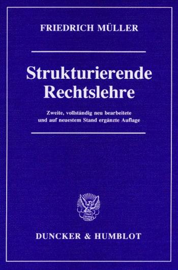Cover: Strukturierende Rechtslehre