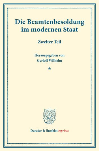 Cover: Die Beamtenbesoldung im modernen Staat