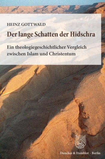 Cover: Der lange Schatten der Hidschra