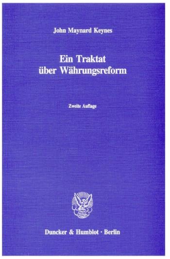 Cover: Ein Traktat über Währungsreform