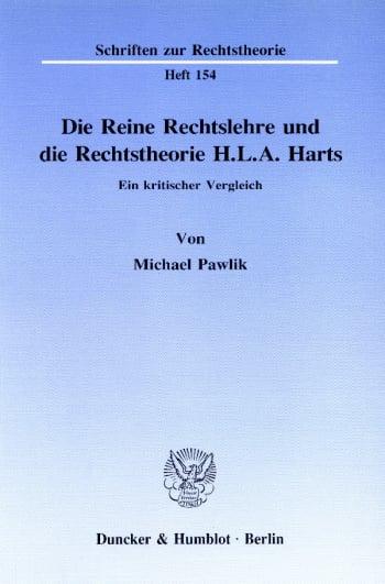 Cover: Die Reine Rechtslehre und die Rechtstheorie H. L. A. Harts