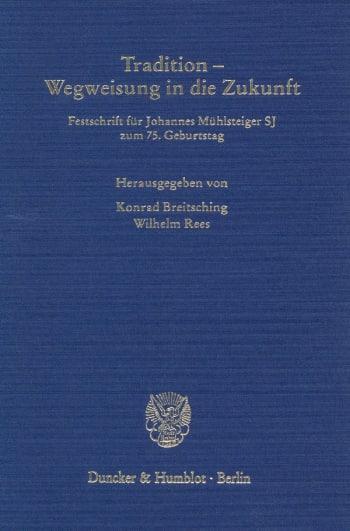 Cover: Tradition - Wegweisung in die Zukunft