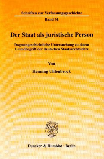 Cover: Der Staat als juristische Person