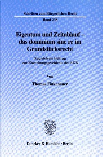 Cover: Eigentum und Zeitablauf - das dominium sine re im Grundstücksrecht