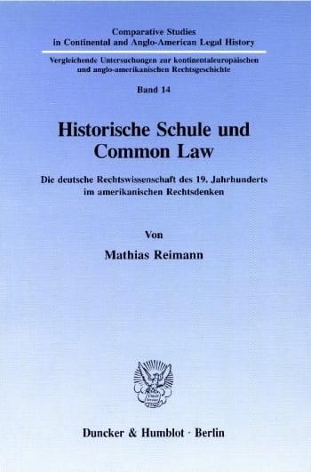 Cover: Historische Schule und Common Law