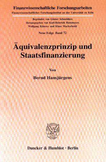 Cover: Äquivalenzprinzip und Staatsfinanzierung