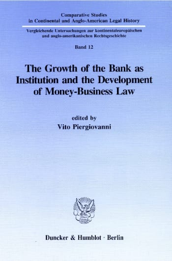 Cover: The Growth of the Bank as Institution and the Development of Money-Business Law