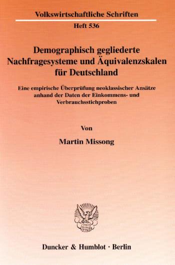 Cover: Demographisch gegliederte Nachfragesysteme und Äquivalenzskalen für Deutschland