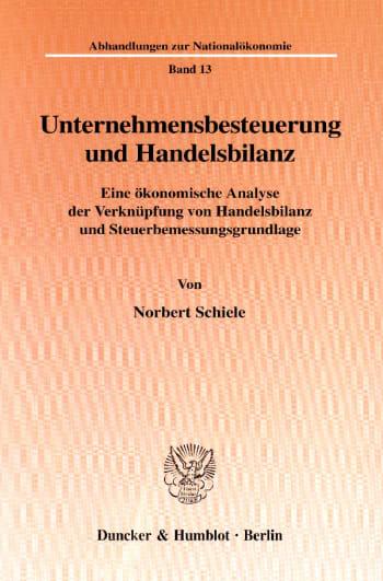 Cover: Unternehmensbesteuerung und Handelsbilanz
