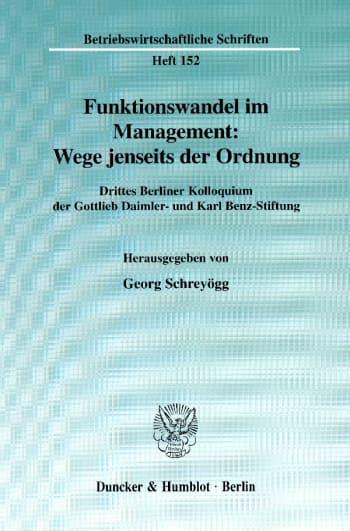 Cover: Funktionswandel im Management: Wege jenseits der Ordnung