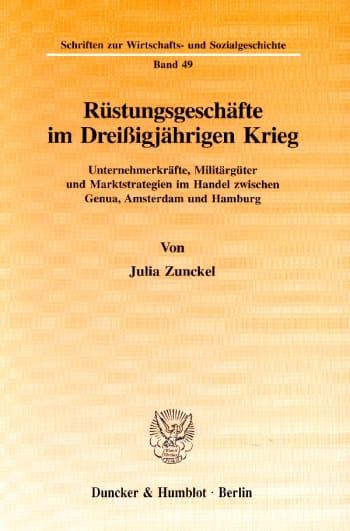 Cover: Rüstungsgeschäfte im Dreißigjährigen Krieg
