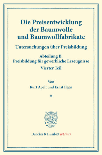 Cover: Die Preisentwicklung der Baumwolle und Baumwollfabrikate