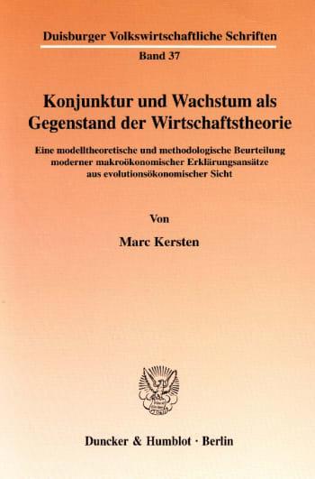 Cover: Konjunktur und Wachstum als Gegenstand der Wirtschaftstheorie
