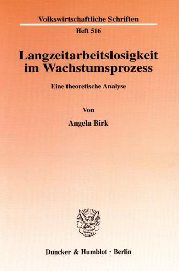 Cover: Langzeitarbeitslosigkeit im Wachstumsprozess