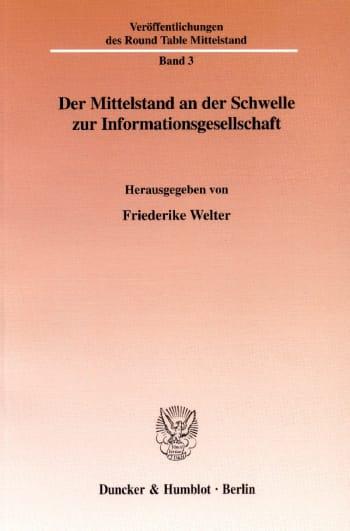 Cover: Der Mittelstand an der Schwelle zur Informationsgesellschaft
