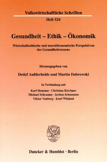 Cover: Gesundheit - Ethik - Ökonomik