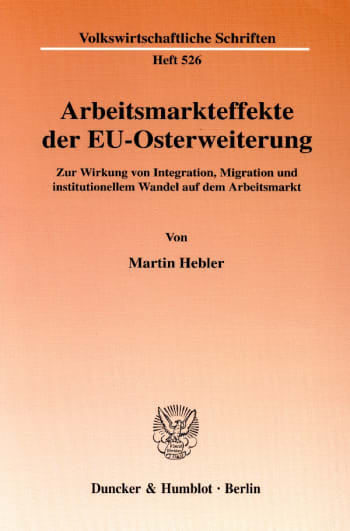 Cover: Arbeitsmarkteffekte der EU-Osterweiterung