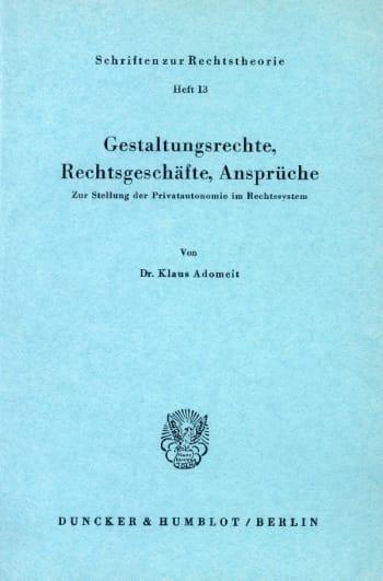 Cover: Gestaltungsrechte, Rechtsgeschäfte, Ansprüche