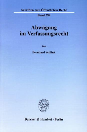Cover: Abwägung im Verfassungsrecht