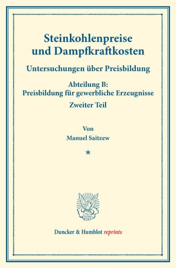 Cover: Steinkohlenpreise und Dampfkraftkosten